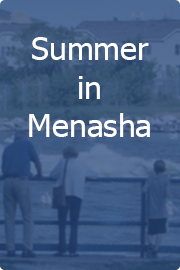 Summer in Menasha